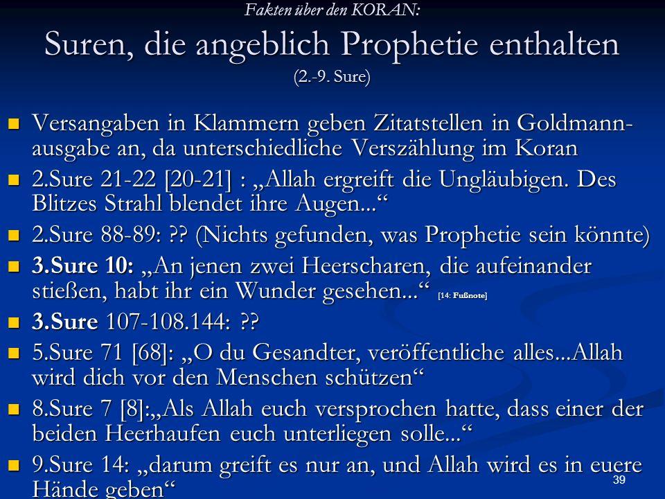 2.Sure 88-89: (Nichts gefunden, was Prophetie sein könnte)