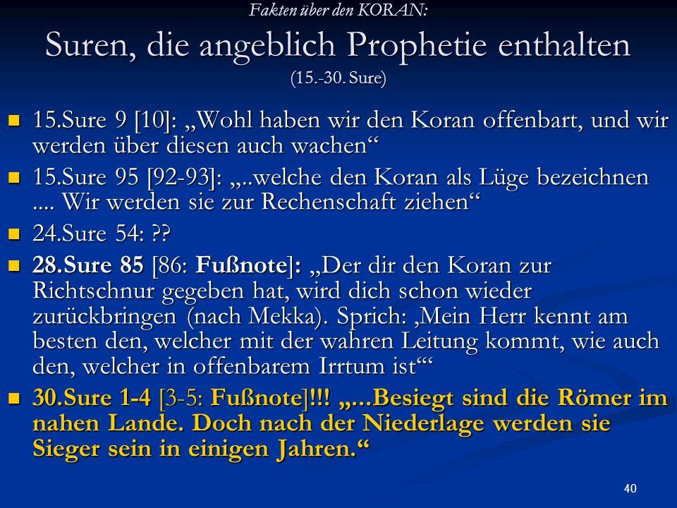 Fakten über den KORAN: Suren, die angeblich Prophetie enthalten (15