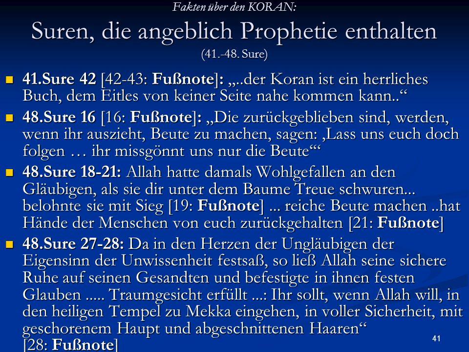 Fakten über den KORAN: Suren, die angeblich Prophetie enthalten (41