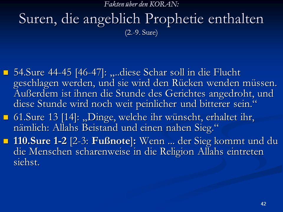 Fakten über den KORAN: Suren, die angeblich Prophetie enthalten (2. -9