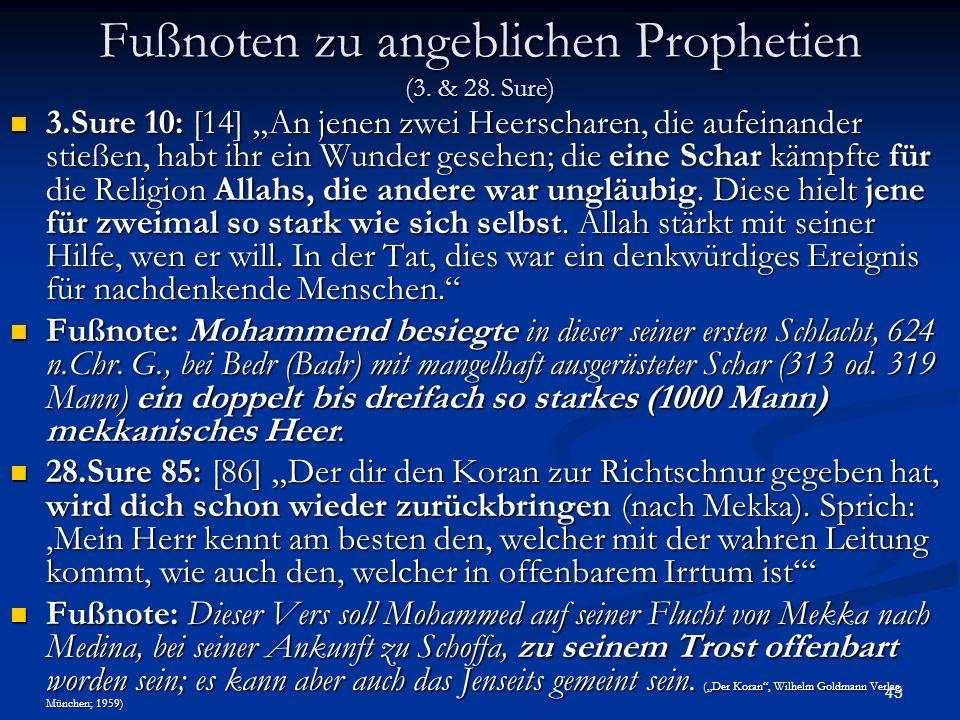 Fußnoten zu angeblichen Prophetien (3. & 28. Sure)
