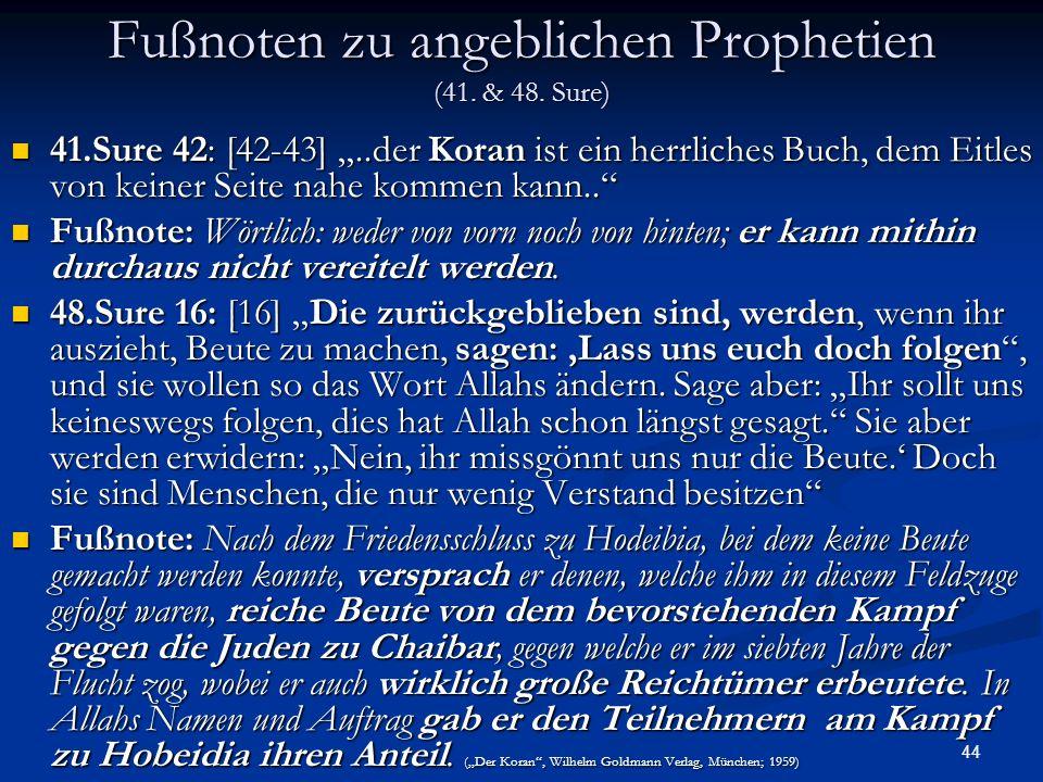Fußnoten zu angeblichen Prophetien (41. & 48. Sure)