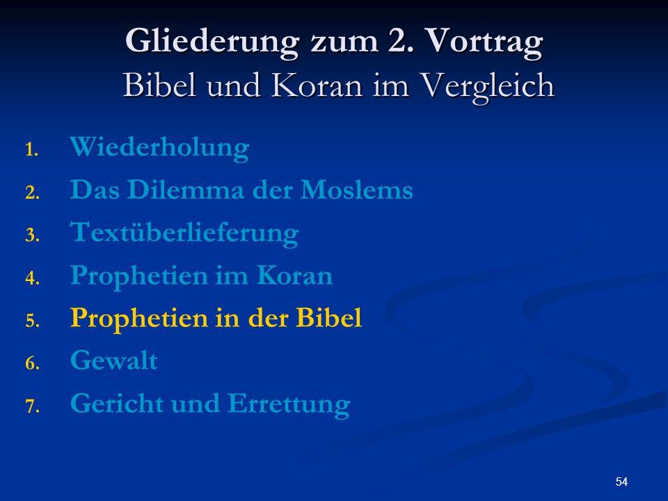 Gliederung zum 2. Vortrag Bibel und Koran im Vergleich