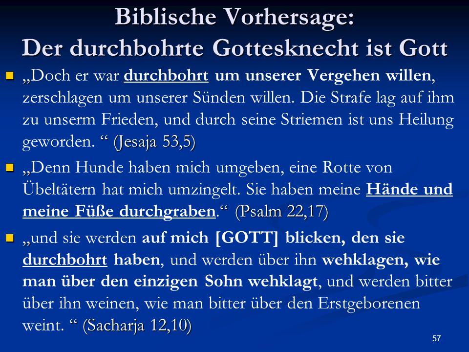 Biblische Vorhersage: Der durchbohrte Gottesknecht ist Gott