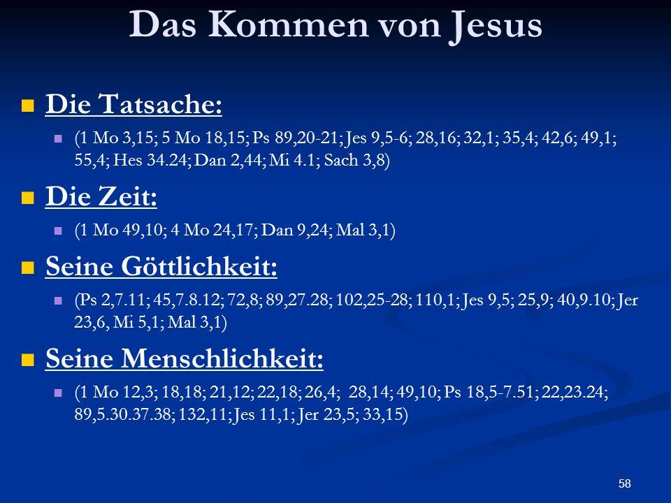 Das Kommen von Jesus Die Tatsache: Die Zeit: Seine Göttlichkeit: