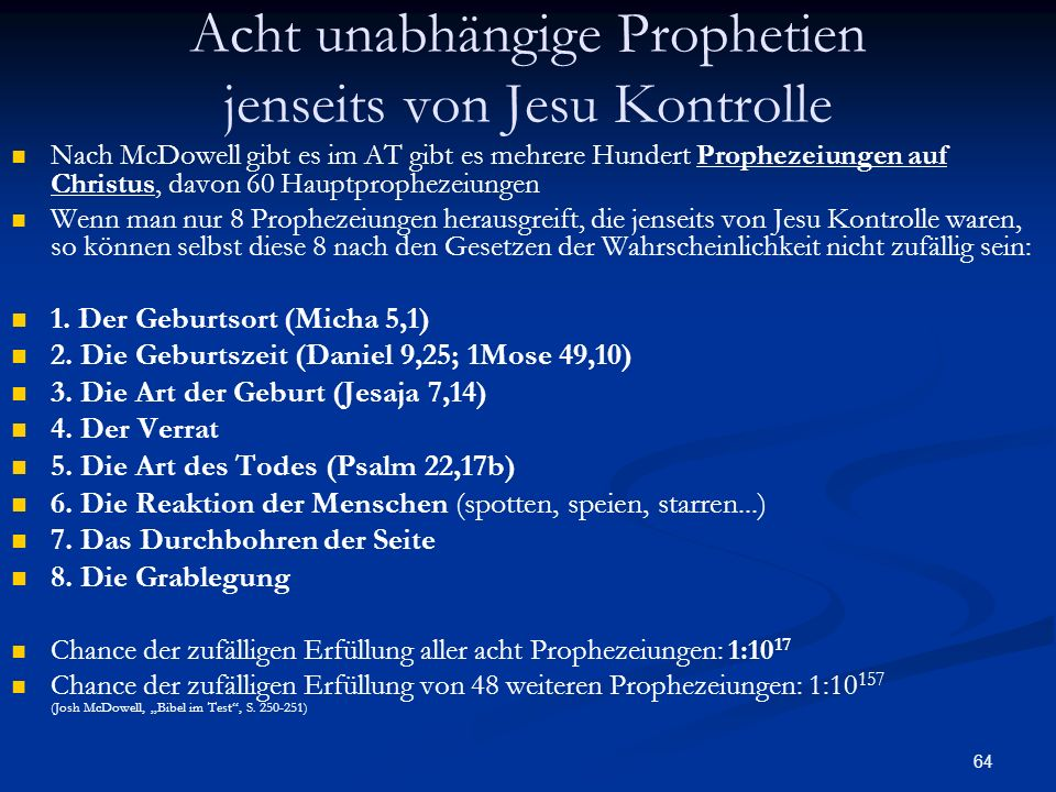 Acht unabhängige Prophetien jenseits von Jesu Kontrolle