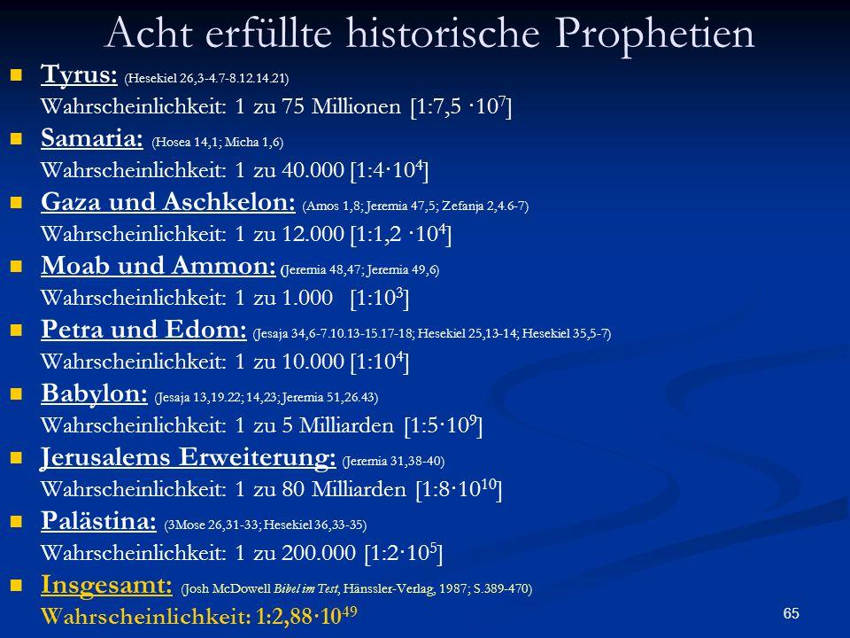 Acht erfüllte historische Prophetien