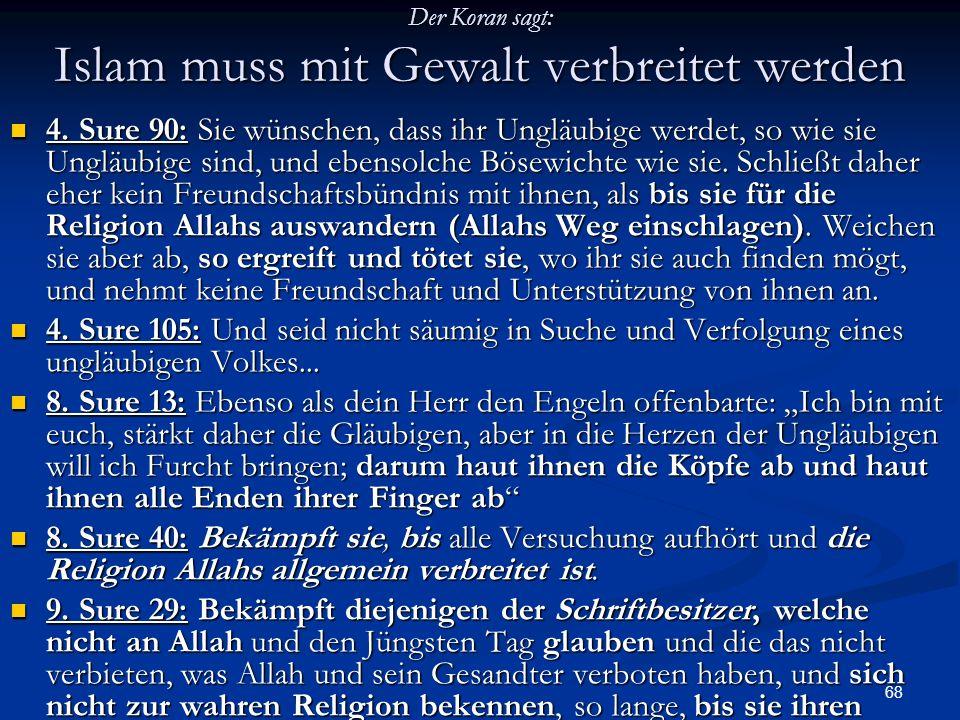 Der Koran sagt: Islam muss mit Gewalt verbreitet werden