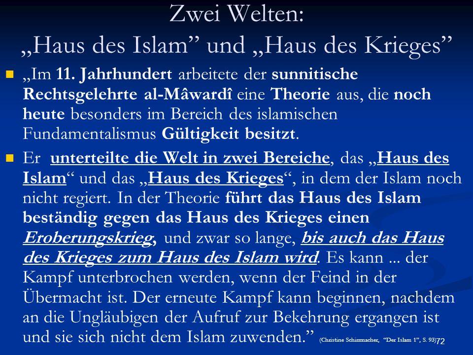 """Zwei Welten: """"Haus des Islam und """"Haus des Krieges"""