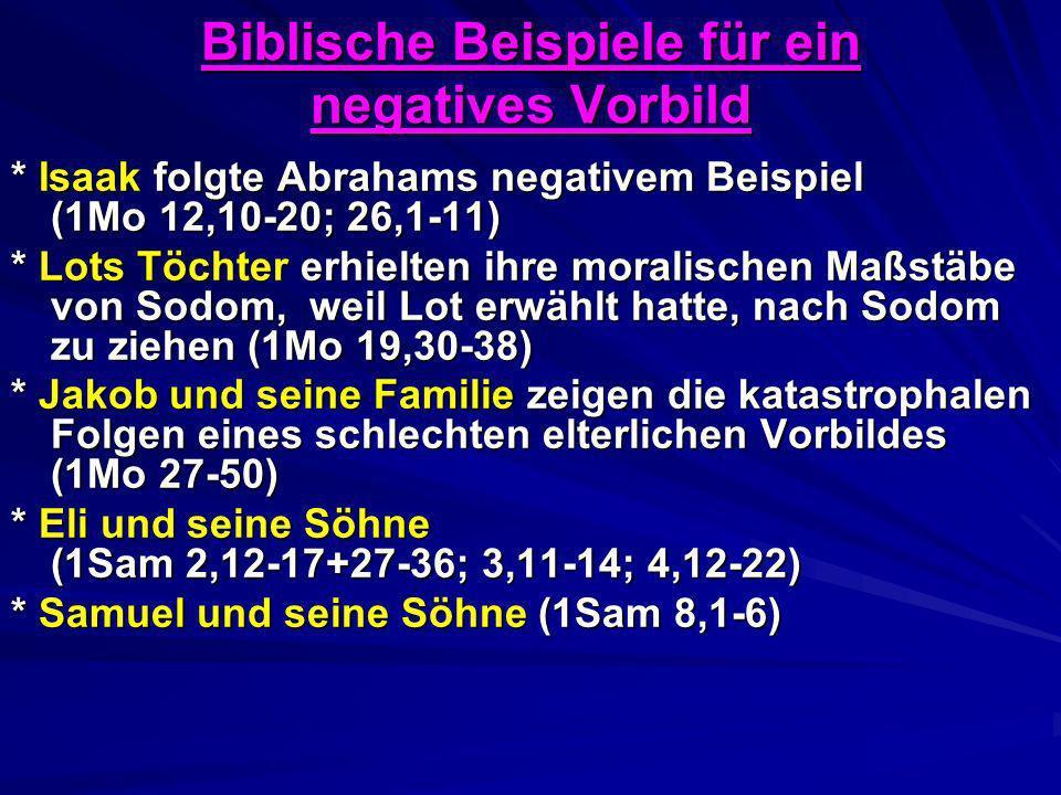 Biblische Beispiele für ein negatives Vorbild