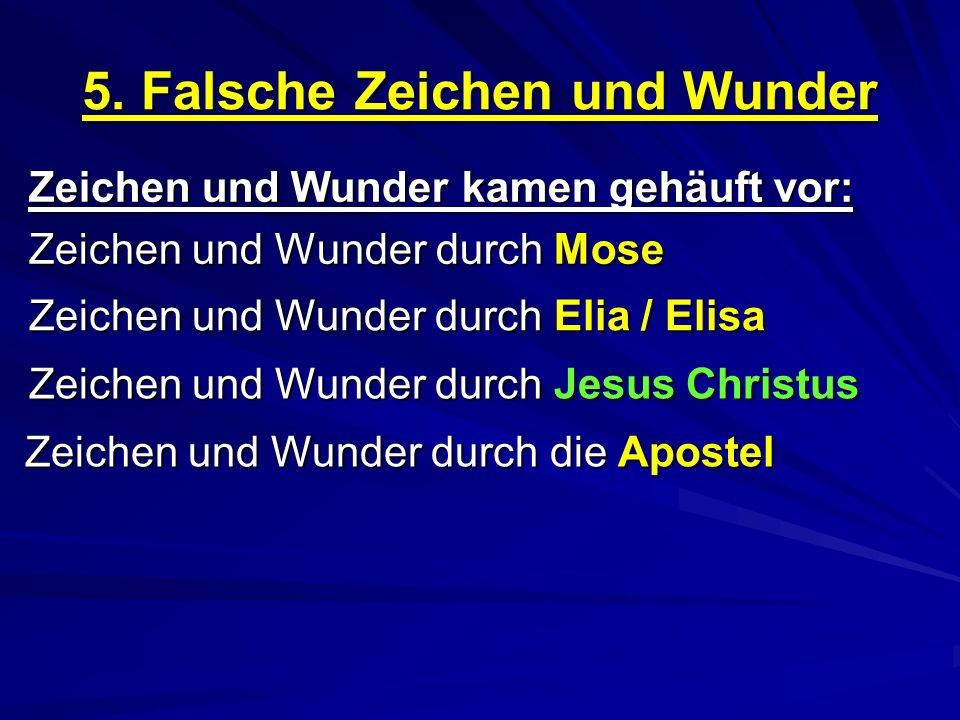 5. Falsche Zeichen und Wunder