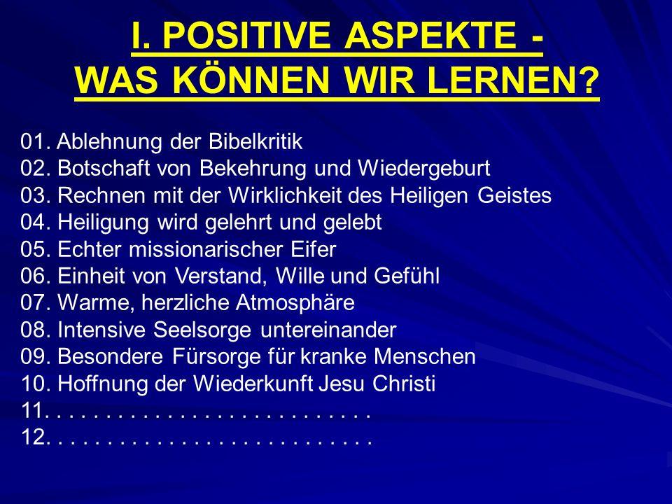 I. POSITIVE ASPEKTE - WAS KÖNNEN WIR LERNEN