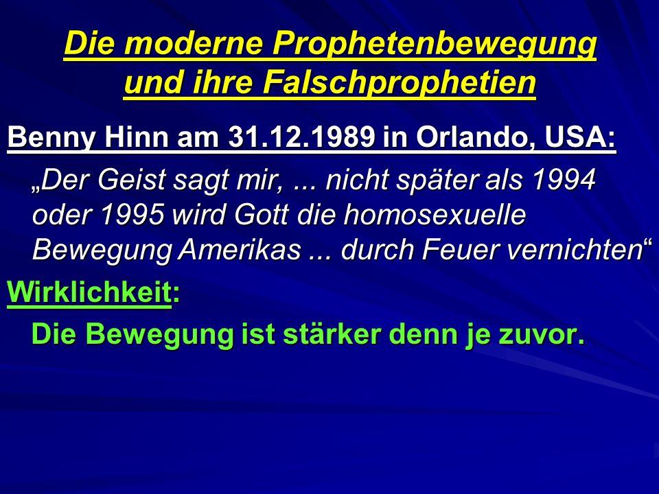Die moderne Prophetenbewegung und ihre Falschprophetien