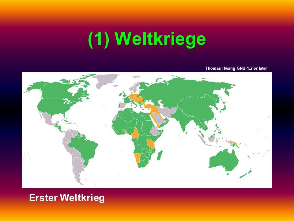 (1) Weltkriege Thomas Hwang GNU 1.2 or later Erster Weltkrieg