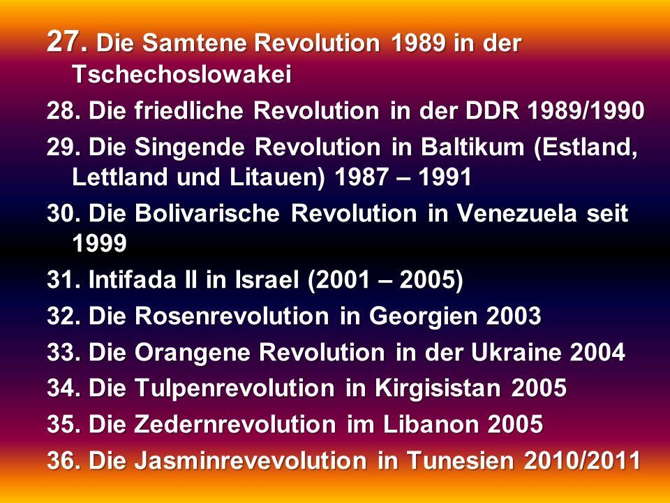 27. Die Samtene Revolution 1989 in der Tschechoslowakei