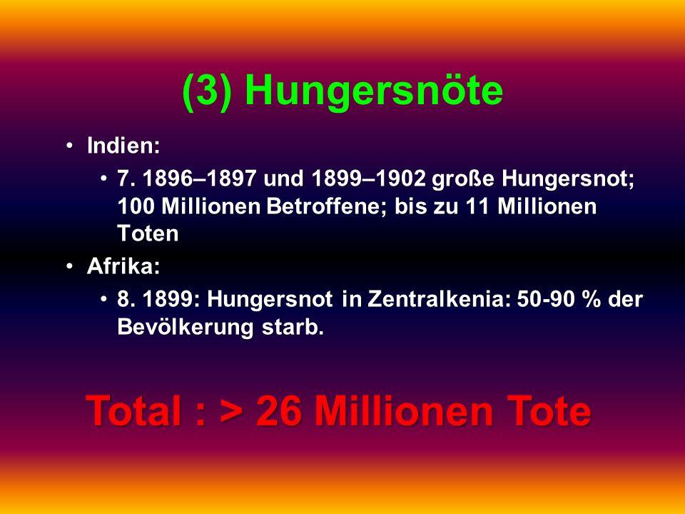 Total : > 26 Millionen Tote