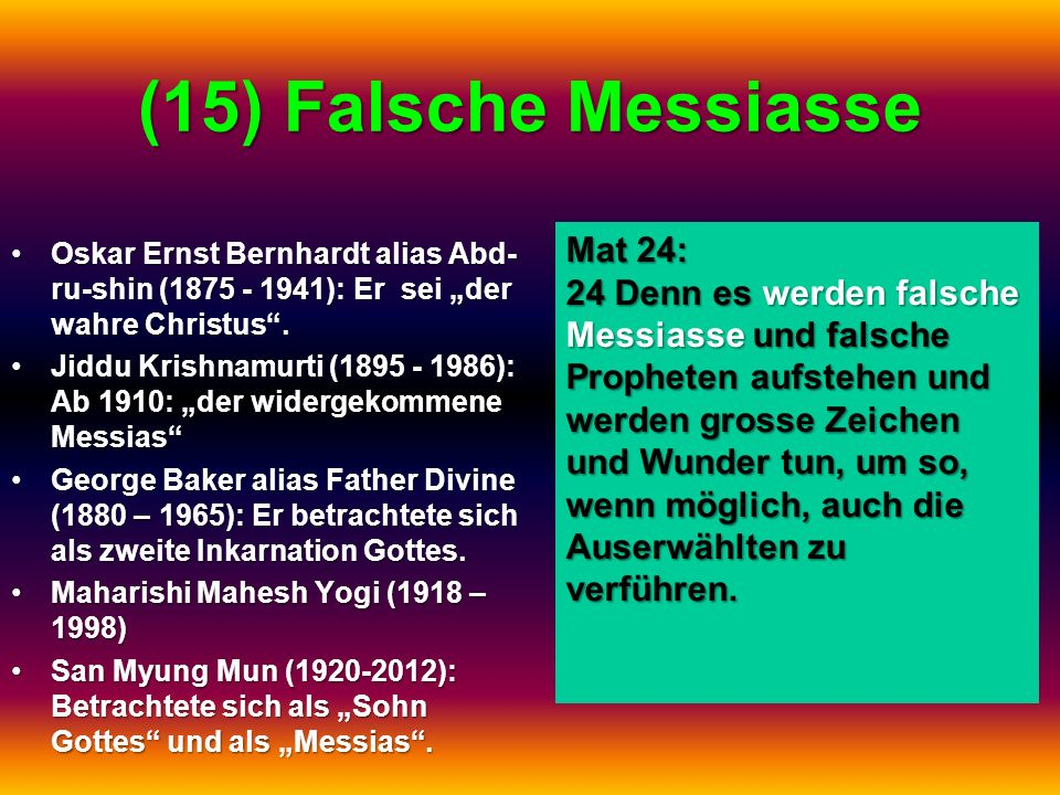 (15) Falsche Messiasse Mat 24: