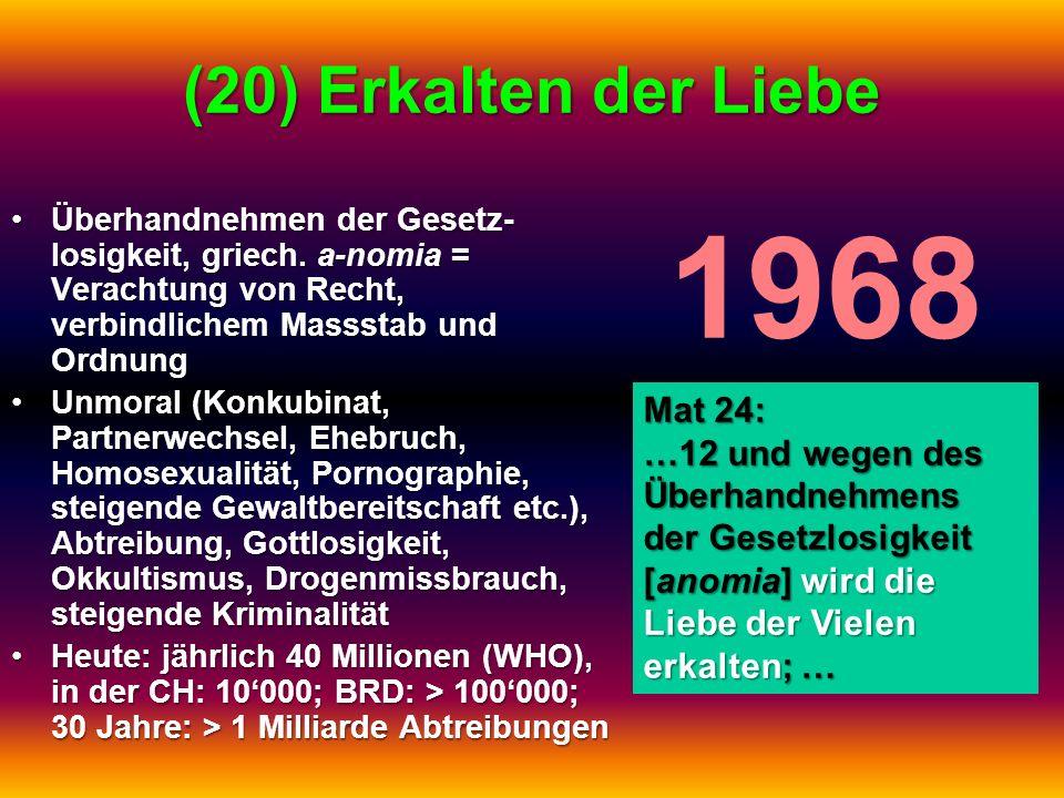 1968 (20) Erkalten der Liebe Mat 24: