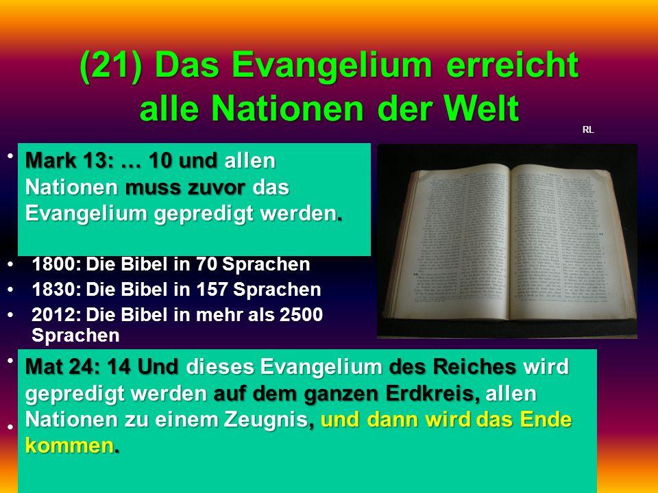 (21) Das Evangelium erreicht alle Nationen der Welt