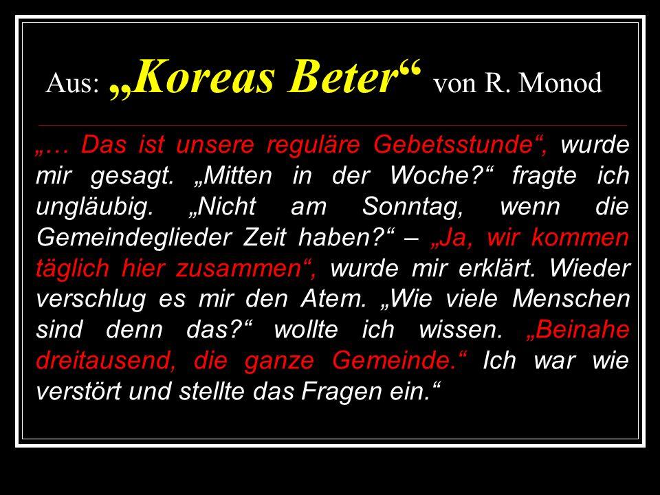 """Aus: """"Koreas Beter von R. Monod"""
