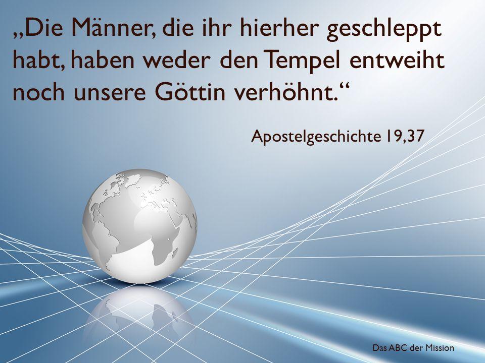 """""""Die Männer, die ihr hierher geschleppt habt, haben weder den Tempel entweiht noch unsere Göttin verhöhnt."""