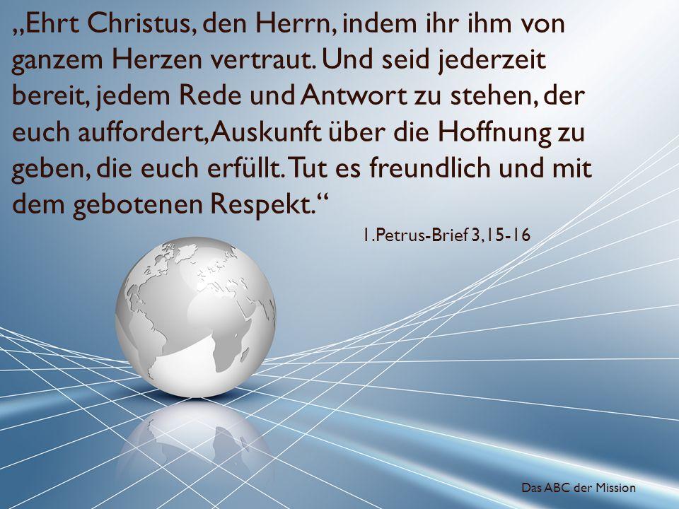 """""""Ehrt Christus, den Herrn, indem ihr ihm von ganzem Herzen vertraut"""