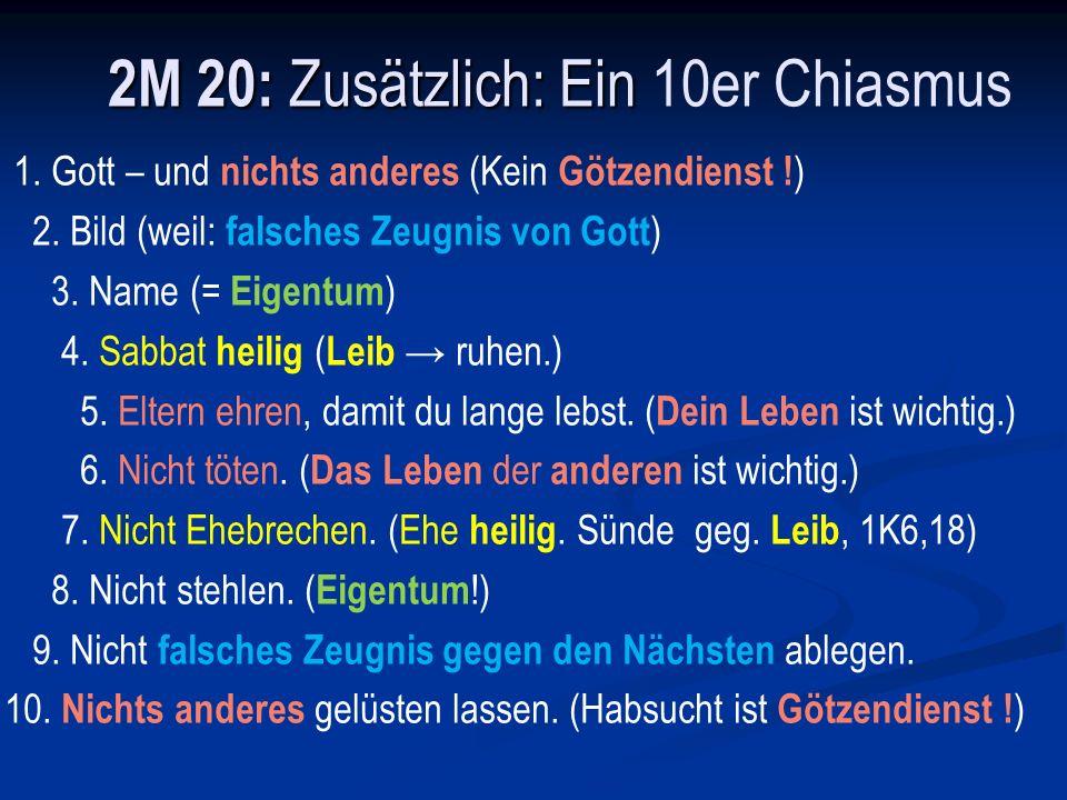 2M 20: Zusätzlich: Ein 10er Chiasmus