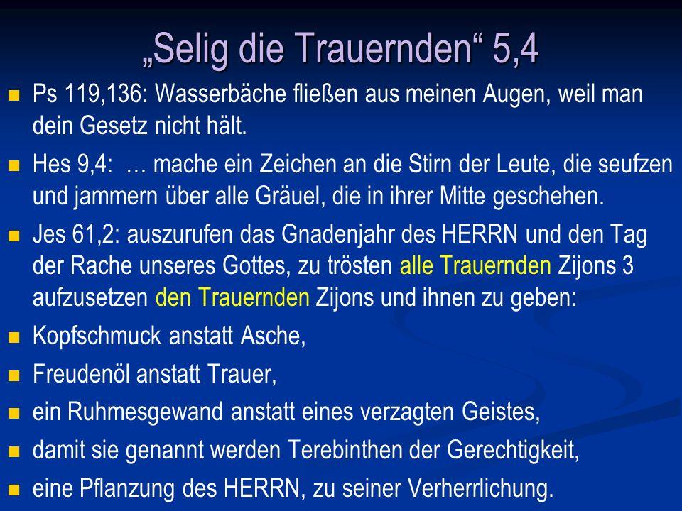 """""""Selig die Trauernden 5,4"""