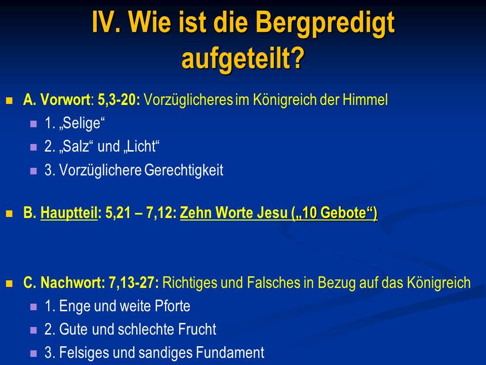 IV. Wie ist die Bergpredigt aufgeteilt