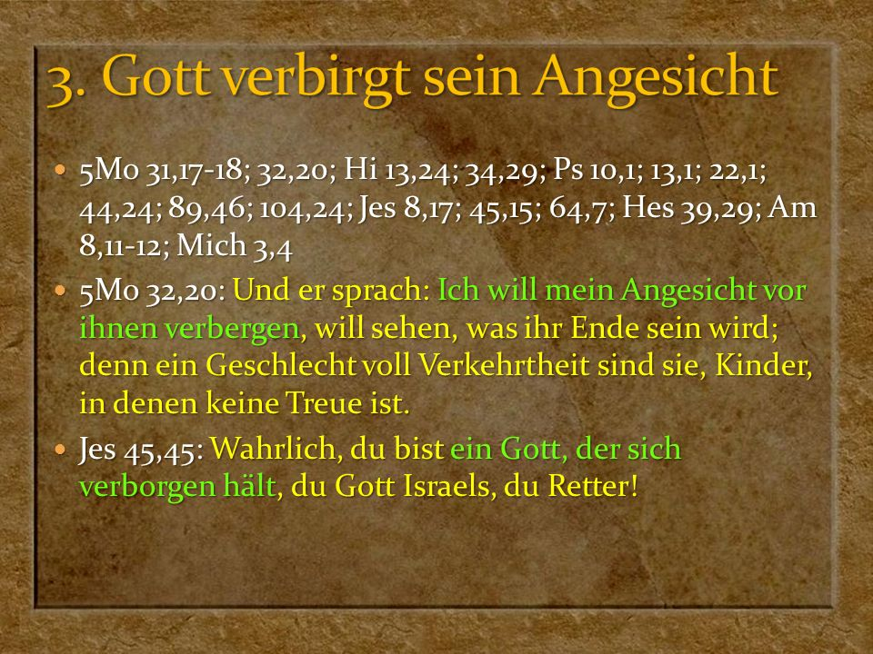 3. Gott verbirgt sein Angesicht