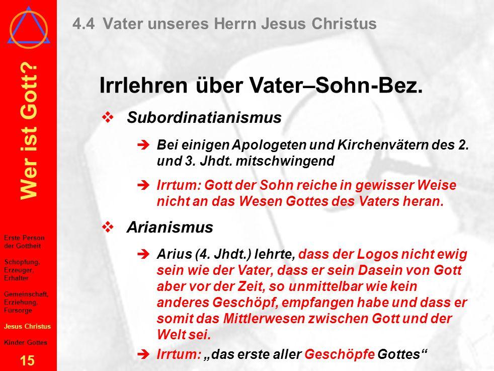 4.4 Vater unseres Herrn Jesus Christus