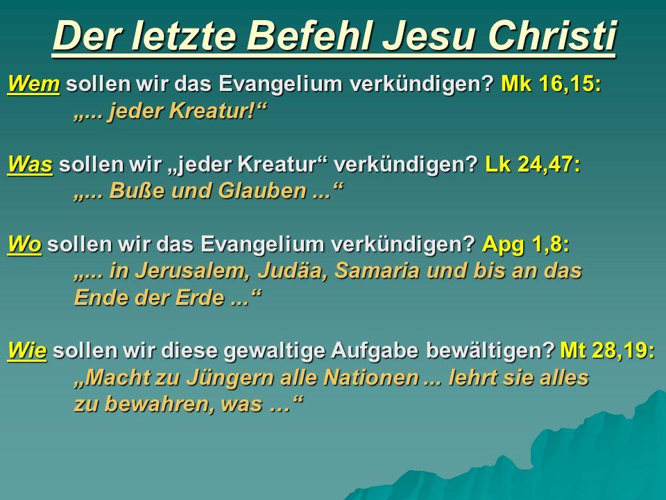 Der letzte Befehl Jesu Christi