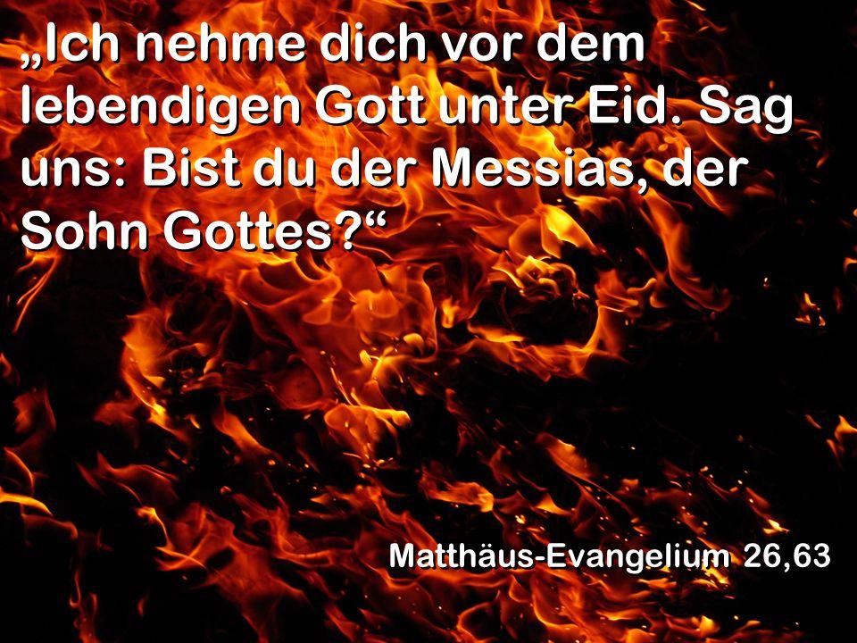 """""""Ich nehme dich vor dem lebendigen Gott unter Eid"""