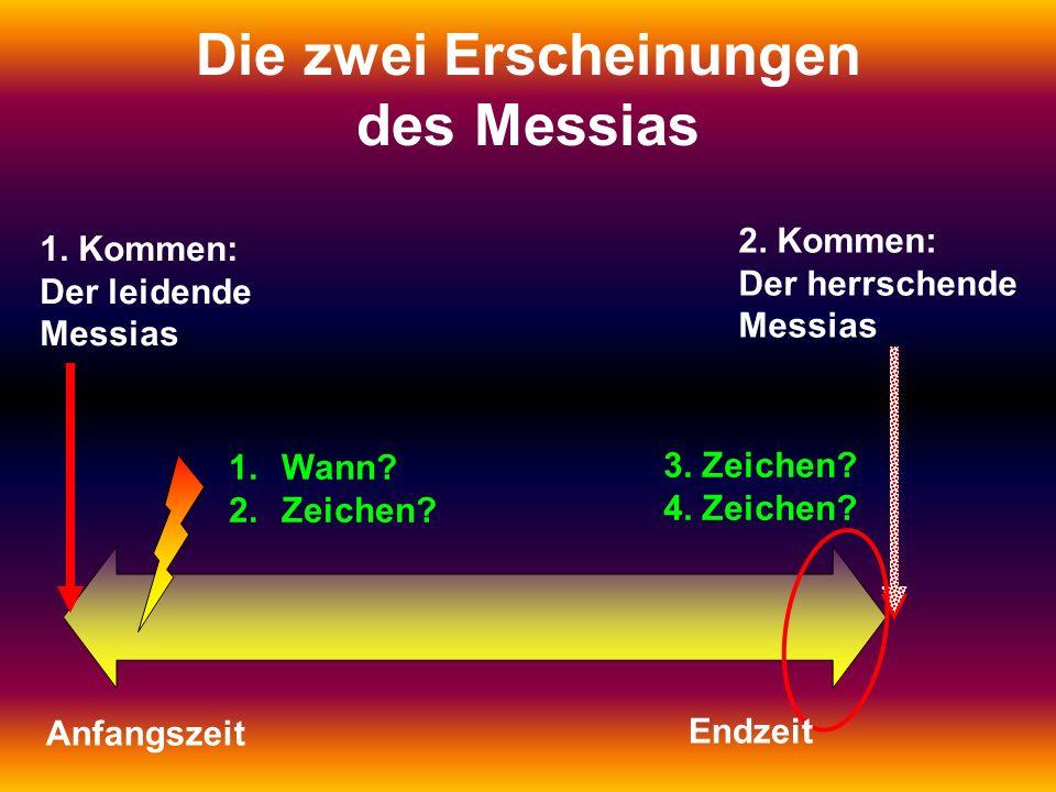 Die zwei Erscheinungen des Messias