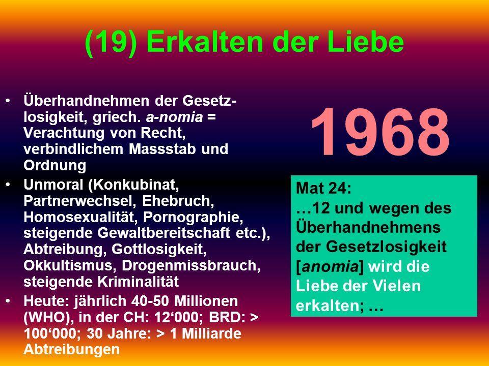 1968 (19) Erkalten der Liebe Mat 24: