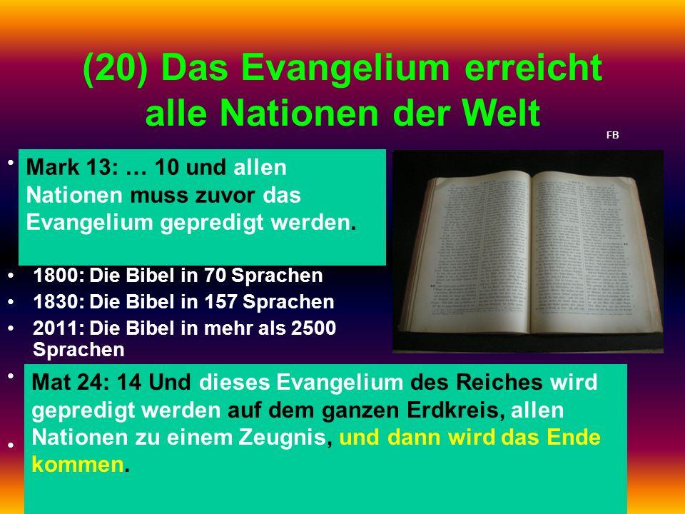(20) Das Evangelium erreicht alle Nationen der Welt