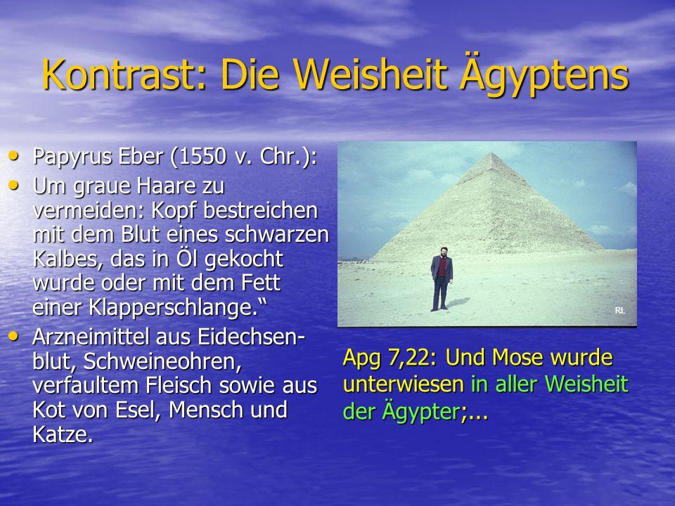 Kontrast: Die Weisheit Ägyptens