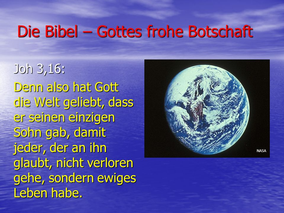 Die Bibel – Gottes frohe Botschaft