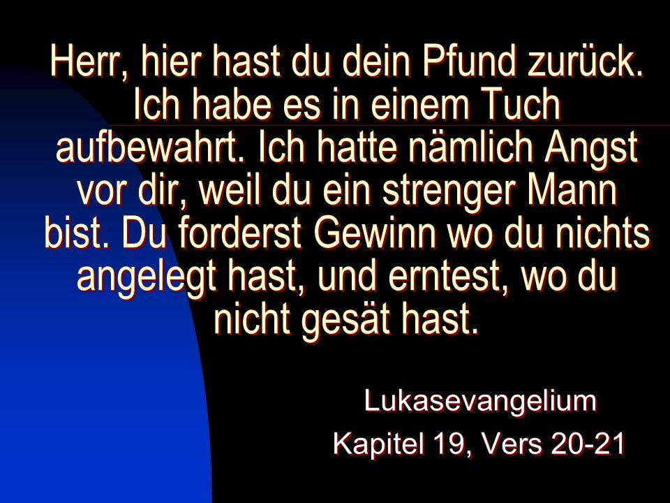 Lukasevangelium Kapitel 19, Vers 20-21