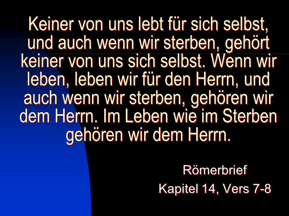 Römerbrief Kapitel 14, Vers 7-8