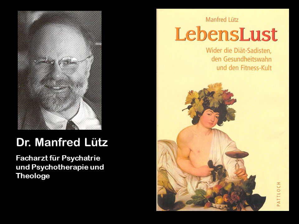Dr. Manfred Lütz Facharzt für Psychatrie und Psychotherapie und Theologe