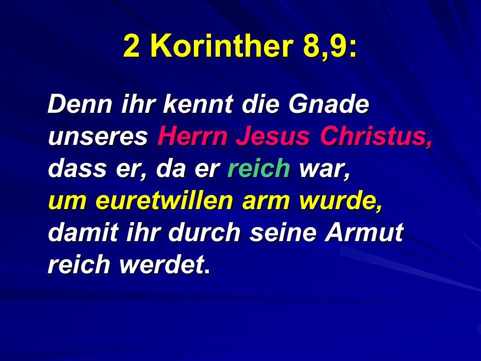 2 Korinther 8,9: