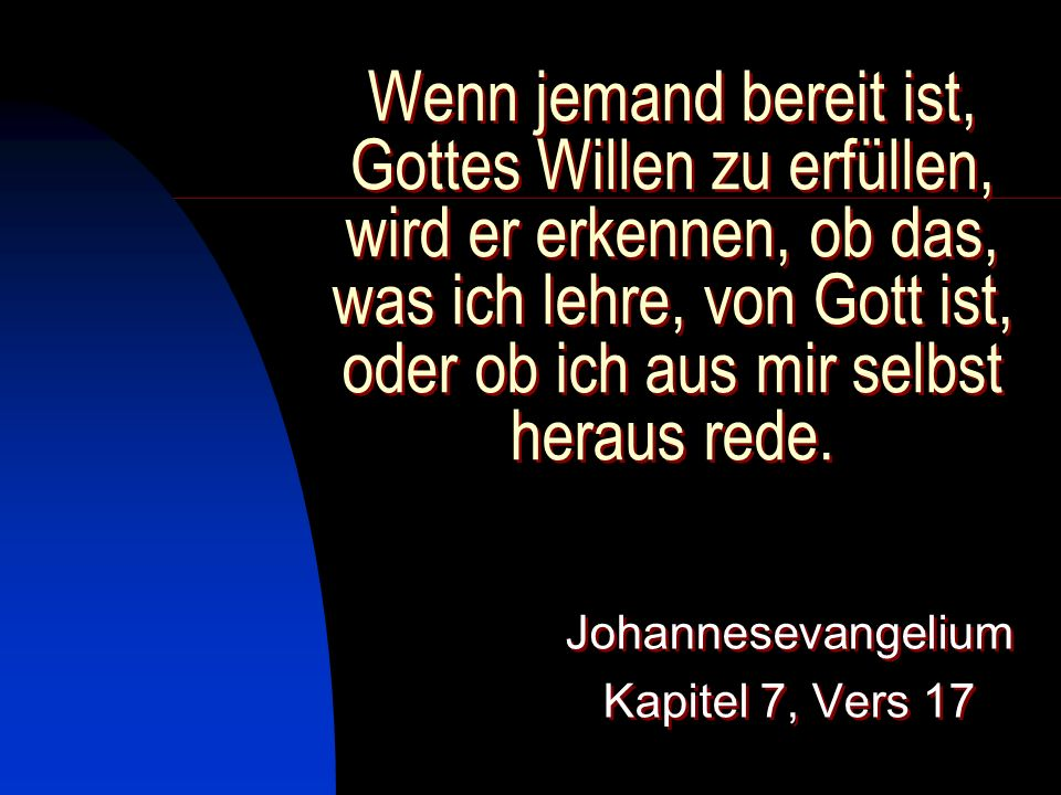 Johannesevangelium Kapitel 7, Vers 17