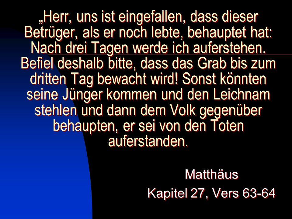 Matthäus Kapitel 27, Vers 63-64