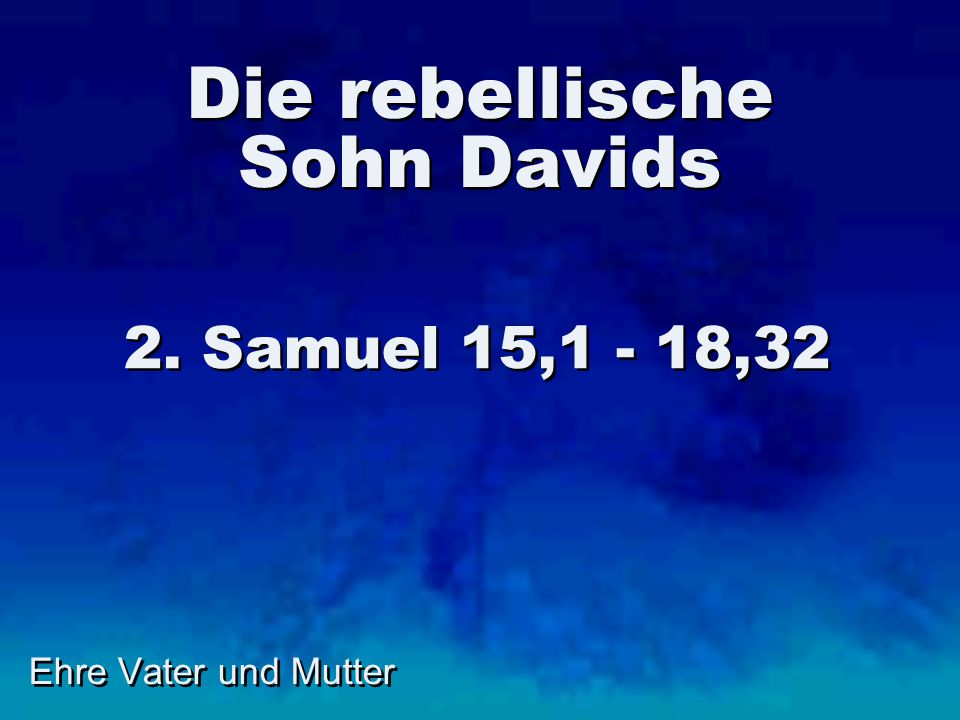 Die rebellische Sohn Davids
