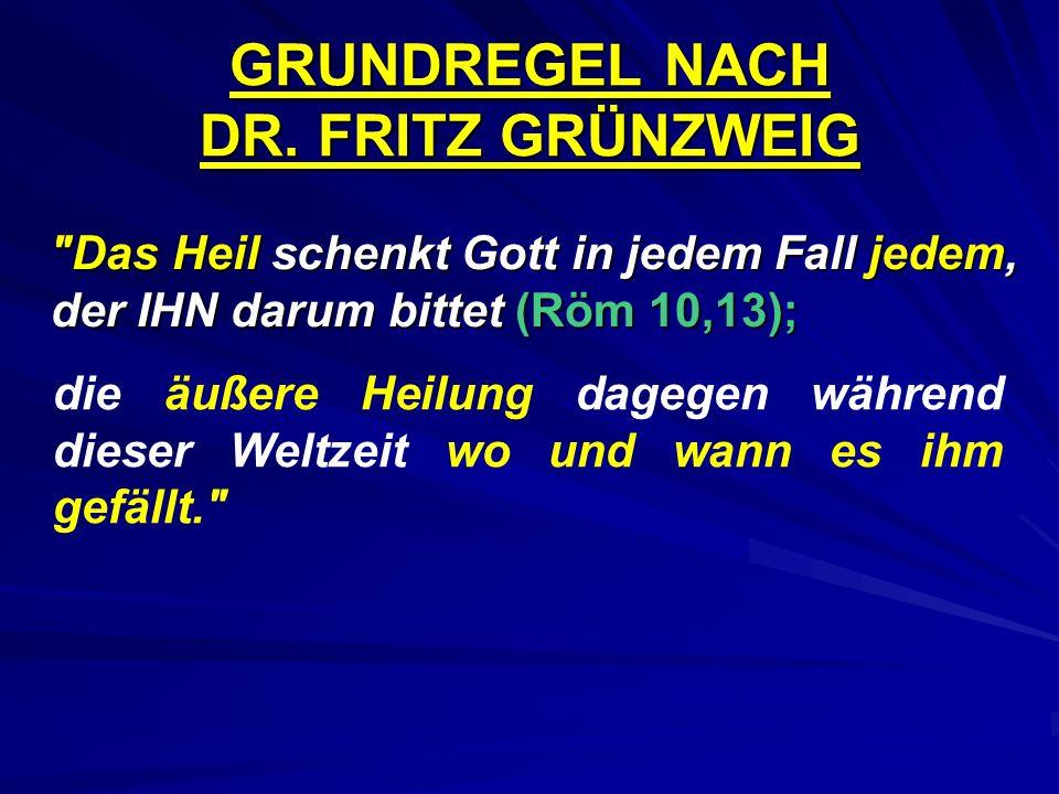 GRUNDREGEL NACH DR. FRITZ GRÜNZWEIG