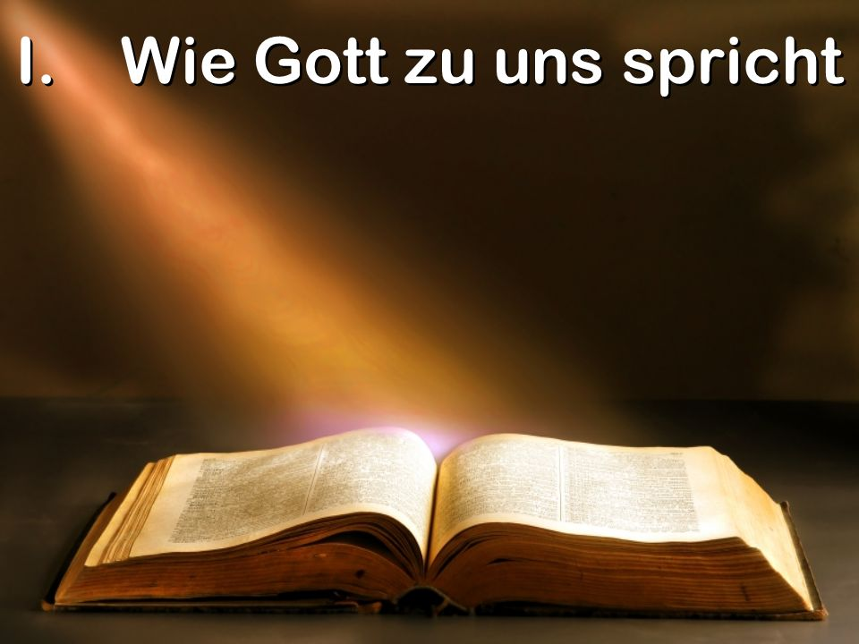 Wie Gott zu uns spricht