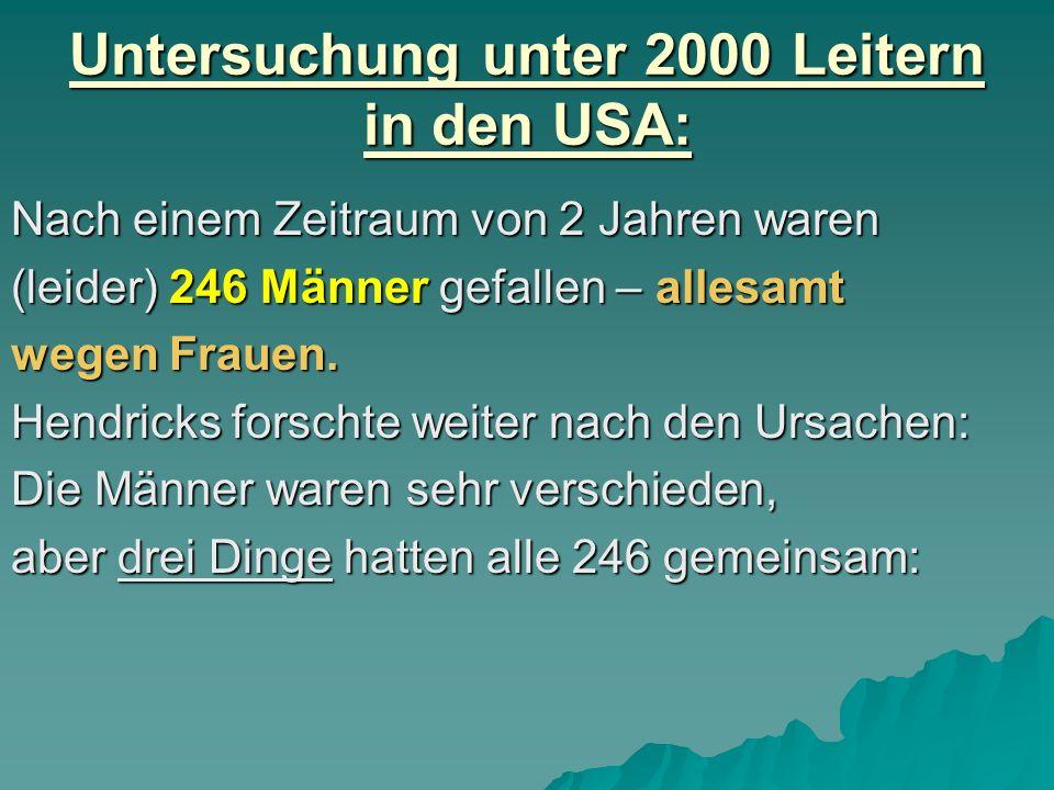 Untersuchung unter 2000 Leitern in den USA: