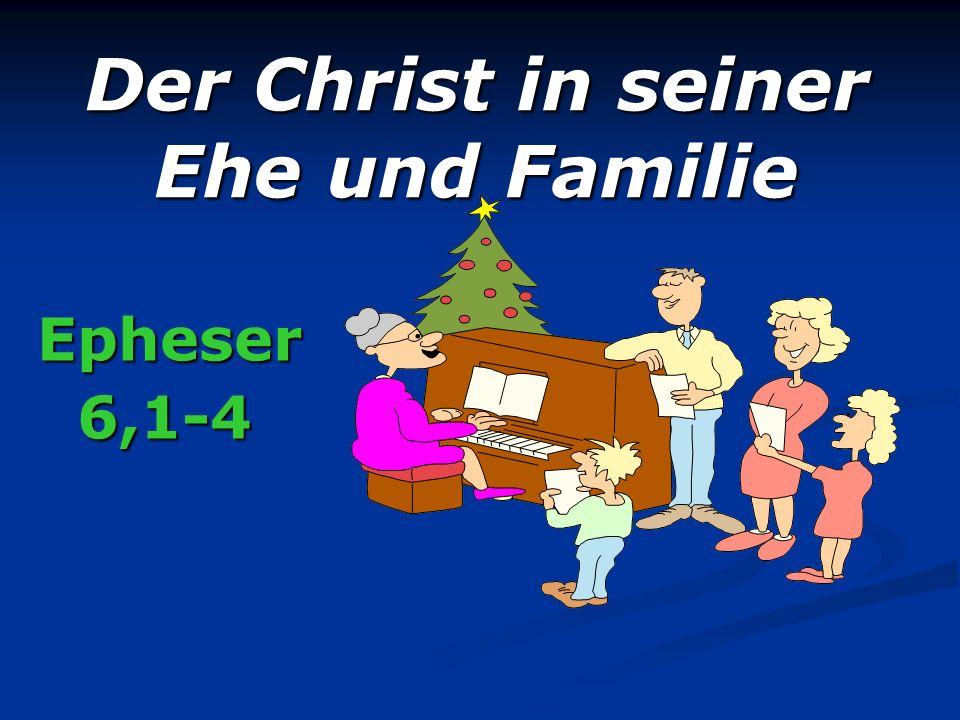 Der Christ in seiner Ehe und Familie