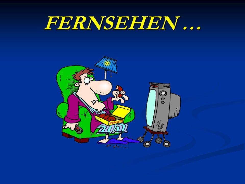 FERNSEHEN …